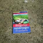 Buchvorstellung: Biergartenwanderungen Franken